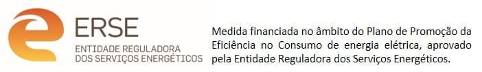 Medida financiada no âmbito do Plano de Promoção da Eficiência no Consumo de energia elétrica, aprovado pela Entidade Reguladora dos Serviços Energéticos.