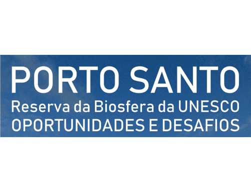 Porto Santo – Reserva da Biosfera da UNESCO: Oportunidades e Desafios