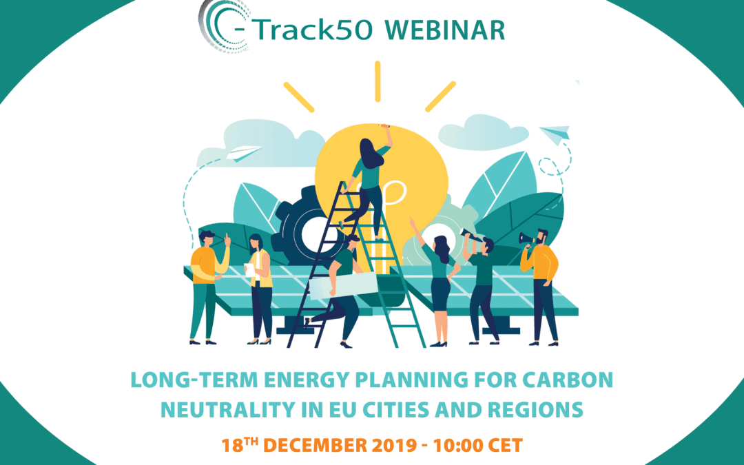 Webinar C-Track 50 – Long-Term Energy Planning for Carbon Neutrality in EU Cities and Regions