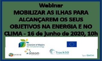 16 de junho, Webinar Mobilizar as ilhas para alcançarem os seus objetivos na energia e no clima